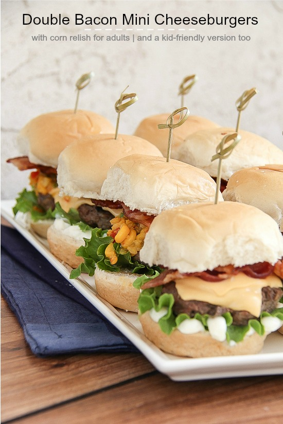 Double Bacon Mini Cheeseburgers - with corn relish for adults and a kid-friendly version too. #SayCheeseburger #cbias #shop